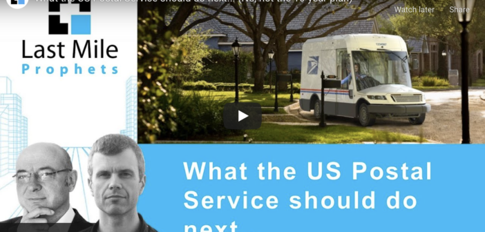 What the US Postal Service should do next… (No, not the 10-year plan)